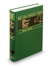 Trial Handbook for New York Lawyers, 3d (New York Practice Library)