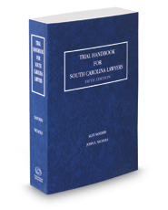 Trial Handbook for South Carolina Lawyers, 2016-2017 ed.