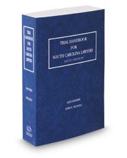 Trial Handbook for South Carolina Lawyers, 2017-2018 ed.