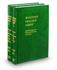 Trial Handbook for Wisconsin Lawyers, 3d (Vols. 10-11, Wisconsin Practice Series)