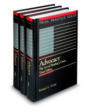Advocacy: The Art of Pleading a Cause, 3d (Trial Practice Series)