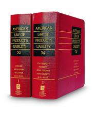 American Law of Products Liability, 3d