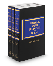 Advising Small Businesses: Forms, 2020-2021 ed.