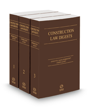 Construction Law Digests, 2021-1 ed.