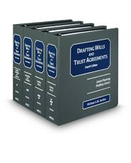 Drafting Wills and Trust Agreements, 4th