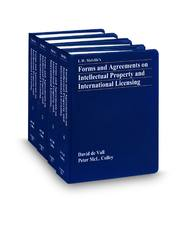 Forms & Agreements on Intellectual Property and International Licensing, 3d