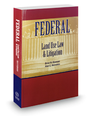 Federal Land Use Law and Litigation, 2018-2019 ed.