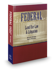 Federal Land Use Law and Litigation, 2019-2020 ed.