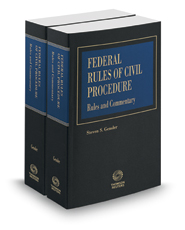 Federal Rules of Civil Procedure, Rules and Commentary, 2019 ed.