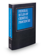 Federal Rules of Criminal Procedure, 2018 ed.