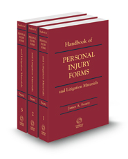 Handbook of Personal Injury Forms and Litigation Materials, 2021 ed.