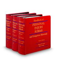 Handbook of Personal Injury Forms and Litigation Materials, 2d