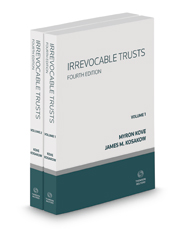 Irrevocable Trusts, 4th, 2018-2019 ed.