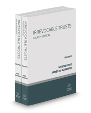 Irrevocable Trusts, 4th, 2017-2018 ed.