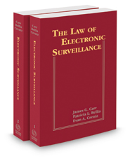 The Law of Electronic Surveillance, 2018-2 ed.