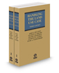Handling the Land Use Case, 3d, 2020-2021 ed.: Land Use Law, Practice & Forms
