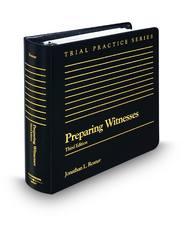 Preparing Witnesses, 3d (Trial Practice Series)