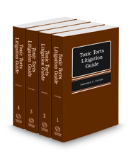 Toxic Torts Litigation Guide, 2018-2019 ed.