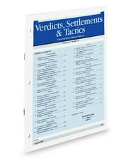 Verdicts, Settlements & Tactics