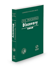 California Judges Benchbook: Civil Proceedings – Discovery, 2021 ed.