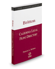 California Legal Filing Directory, Spring 2017 ed. (The Expert Series)