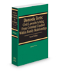 Domestic Torts: Civil Lawsuits Arising From Criminal Conduct Within Family Relationships, 2019-2020 ed.