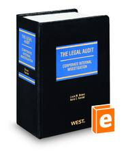 The Legal Audit: Corporate Internal Investigation