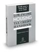 Low-Income Housing Tax Credit Handbook, 2017 ed.
