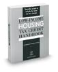 Low-Income Housing Tax Credit Handbook, 2018 ed.