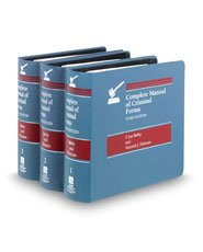 Complete Manual of Criminal Forms, 3d