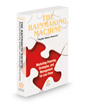The Rainmaking Machine: Marketing Planning, Strategies, and Management for Law Firms, 2020-2021 ed.