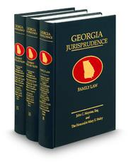 Georgia Jurisprudence®: Family Law and Decedents' Estates and Trusts
