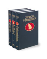 Georgia Jurisprudence®: Personal Injury, Business Torts, and Workers' Compensation