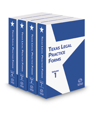 Texas Legal Practice Forms, 2017 ed.