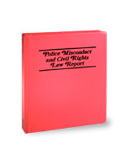 Police Misconduct and Civil Rights Law Report