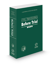 California Judges Benchbook: Civil Proceedings—Before Trial, 2019 ed.