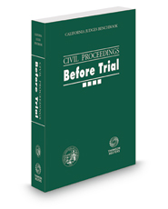 California Judges Benchbook: Civil Proceedings—Before Trial, 2021 ed.