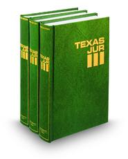 Oil & Gas (Vols. 55-56, Texas Jurisprudence®, 3d)