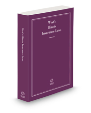 West's® Illinois Insurance Laws, 2021 ed.