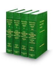 Civil Procedure Forms, 3d (Vols. 4-6A, Wisconsin Practice Series)