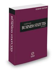 California Business Statutes Annotated, 2021 ed. (California Desktop Codes)