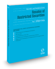 Resales of Restricted Securities, 2021 ed. (Securities Law Handbook Series)
