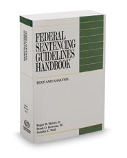 Federal Sentencing Guidelines Handbook, 2016-2017 ed.