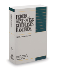 Federal Sentencing Guidelines Handbook, 2020-2021 ed.