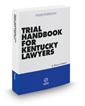 Trial Handbook for Kentucky Lawyers, 2016-2017 ed.