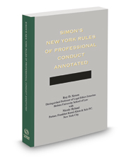 Simon's New York Rules of Professional Conduct Annotated, 2017 ed.