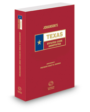 Johanson's Texas Estates Code Annotated, 2018 ed. (Texas Annotated Code Series)