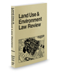 Land Use and Environment Law Review, 2018-2019 ed.