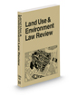 Land Use and Environment Law Review, 2020-2021 ed.