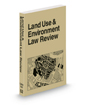 Land Use and Environment Law Review, 2021 ed.
